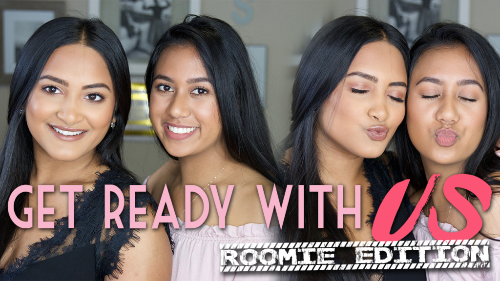 Get Ready With Us | Roomie Edition