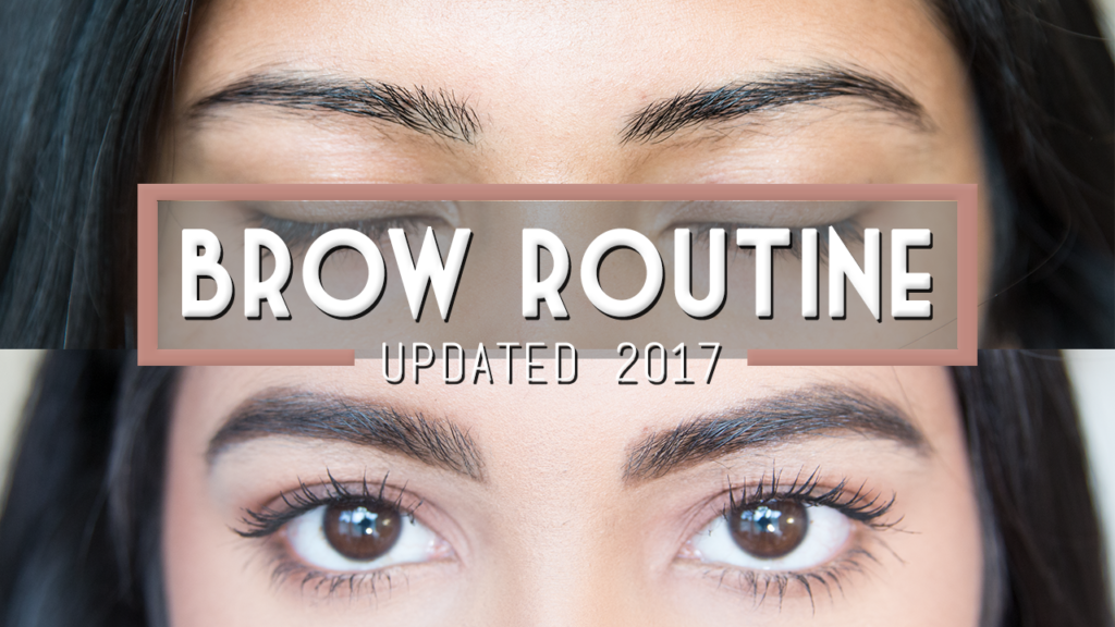 Updated Brow Routine | Why You Should Clean Up Your Brows